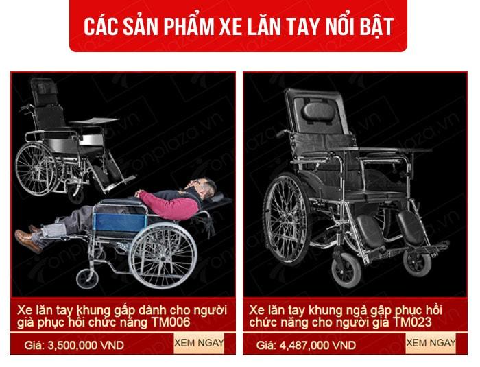 Một số sản phẩm xe lăn tay nổi bật trên thị trường Hà Nội và Tp. Hồ Chí Minh