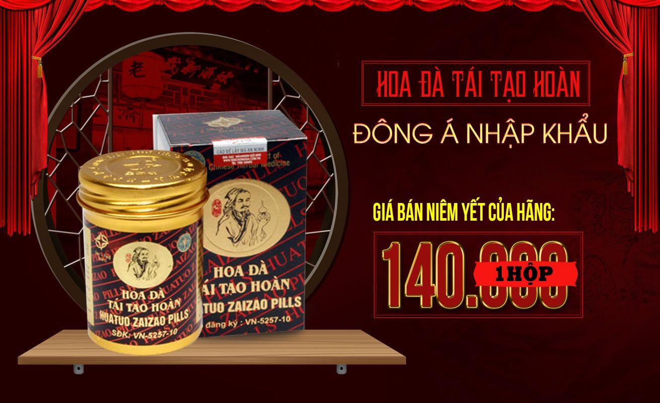 Giá niêm yết của hãng sản xuất hoa đà tái tạo hoàn Đông Á